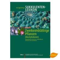 Sukkulenten-Lexikon Band 2
